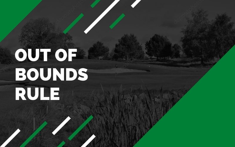 out of bounds golf